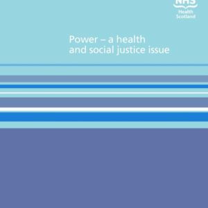 Power   a health and social justice issue NHS Scotland
