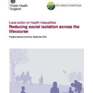 Reducing social isolation across the life course