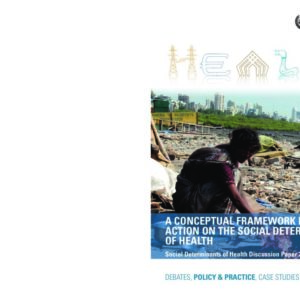 WHO   A Conceptual Framework For Action On The Social Determinants Of Health