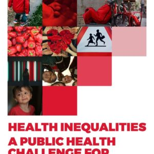Health Inequalities   a public health challenge for European policy makers