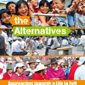 The Alternatives   approaches towards a life in full
