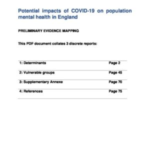 PHE Evidence Mapping, Potential impacts of COVID 19 on population mental health in England   Determinants, Vulnerable Groups and Supplementary Annexe