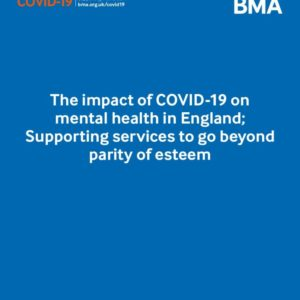 bma the impact of covid 19 on mental health in england