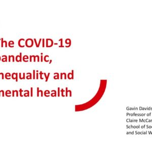 The COVID-19 pandemic, Inequality and mental health