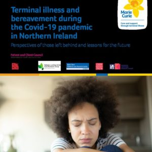 Terminal illness and bereavement during the Covid 19 pandemic in Northern Ireland