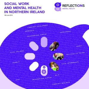 Reflections - Social Work and Mental Health in Northern Ireland
