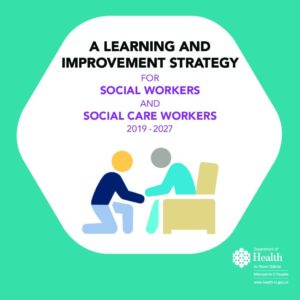 A Learning & Improvement Strategy for Social Workers and Social Care Workers