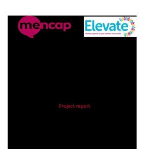 Mencap NI Treat Me Well Elevate Community Mentoring & Grants Report