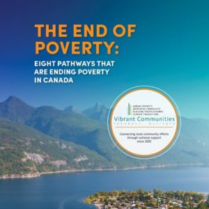 The end of poverty - eight pathways that are ending poverty in Canada FV (002) (1)